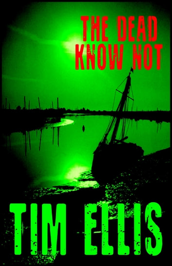 The Dead Know Not (P&R7) ebook by Tim Ellis