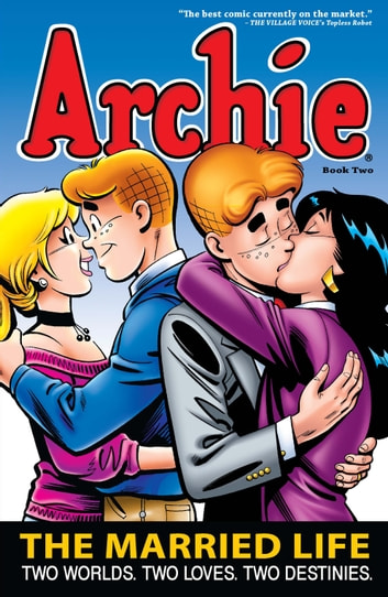 Archie: The Married Life Book 2 ebook by Paul Kupperberg