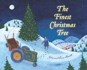 The Finest Christmas Tree ebook by Ann Hassett,John Hassett