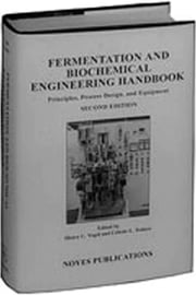 Fermentation and Biochemical Engineering Handbook, 2nd Ed.: Principles, Process Design and Equipment ebook by Vogel, Henry C.