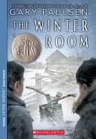 The Winter Room ebook by