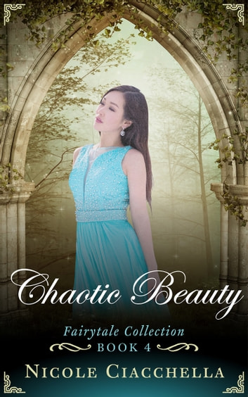 Chaotic Beauty ebook by Nicole Ciacchella