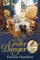 No Grater Danger ebook by Victoria Hamilton