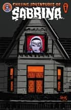 Chilling Adventures of Sabrina #1 ebook by Roberto Aguirre-Sacasa, Robert Hack, Jack Morelli