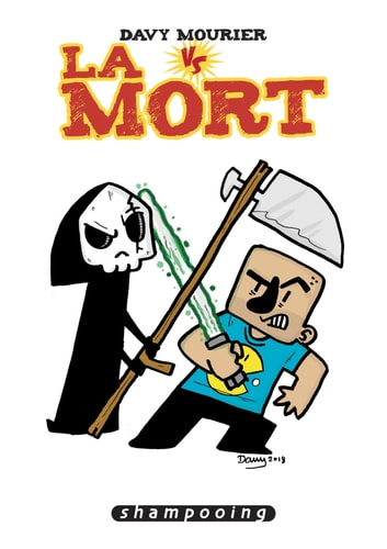 Davy Mourier VS - T03 - La Mort eBook by Davy Mourier