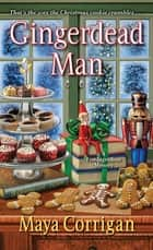 Gingerdead Man ebook by Maya Corrigan
