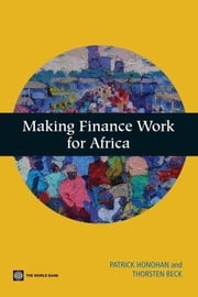 Making Finance Work for Africa ebook by Honohan, Patrick