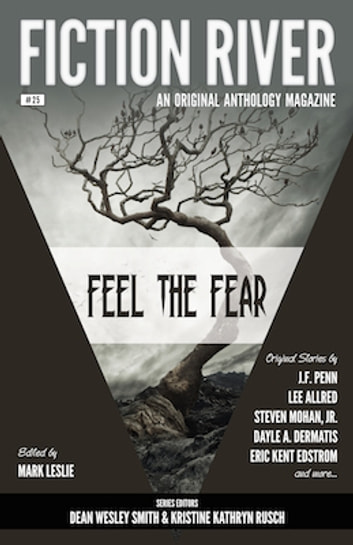 Fiction River Feel The Fear Ebook By Fiction River 1230001824704