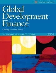Global Development Finance 2009 (Complete Print Edition) ebook by World Bank Group