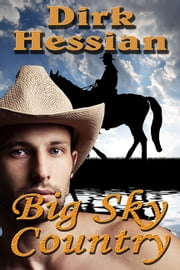 Big Sky Country ebook by Dirk Hessian
