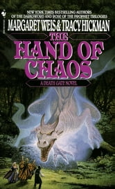 The Hand of Chaos - A Death Gate Novel, Volume 5 ebook by Margaret Weis,Tracy Hickman