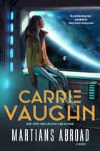 Ebook Martians Abroad di Carrie Vaughn