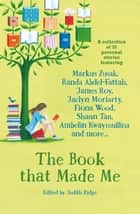 The Book That Made Me - A Collection of 32 Personal Stories ebook by