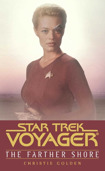 Star Trek: Voyager: Farther Shore - Star Trek Voyager ebook by Christie Golden