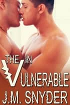 V: The V in Vulnerable ebook by J.M. Snyder