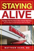 Staying Alive ebook by Matthew Hahn, MD