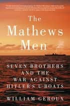 The Mathews Men ebook by William Geroux