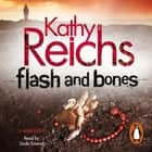 Flash and Bones - (Temperance Brennan 14) audiobook by