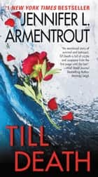 Ebook Till Death di Jennifer L. Armentrout
