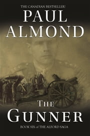 The Gunner ebook by Paul Almond