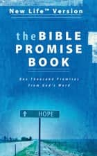 The Bible Promise Book - NLV ebook by Barbour Publishing