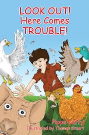 Look Out! Here Comes Trouble! ebook by Thomas Stuart, Pippa Duffy