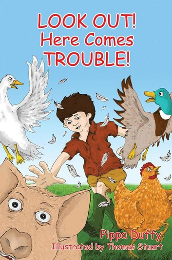 Look Out! Here Comes Trouble! ebook by Pippa Duffy