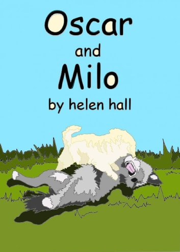 Oscar and Milo ebook by Helen Hall