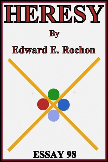 Heresy ebook by Edward E. Rochon