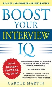 Boost Your Interview IQ 2/E ebook by Carole Martin