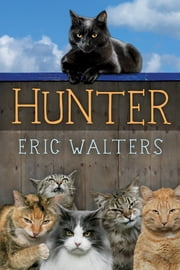Hunter ebook by Eric Walters