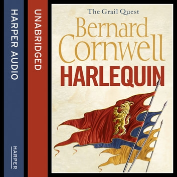 Harlequin (The Grail Quest, Book 1) audiobook by Bernard Cornwell