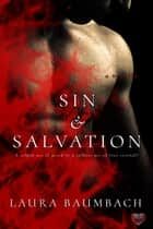 Sin & Salvation ebook by Laura Baumbach