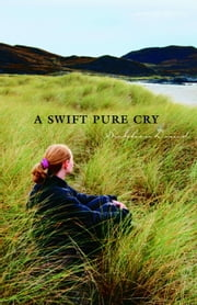 A Swift Pure Cry ebook by Siobhan Dowd