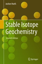 Stable Isotope Geochemistry ebook by Jochen Hoefs