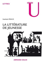La littérature de jeunesse ebook by Nathalie Prince