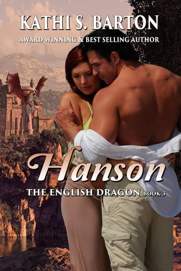 Hanson - The English Dragon ebook by Kathi S. Barton