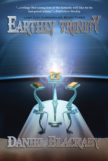 Earthly Trinity ebook by Daniel Blackaby