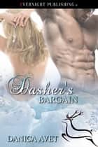 Dasher's Bargain ebook by Danica Avet