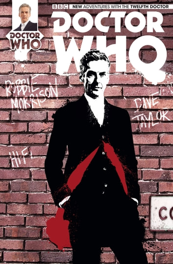 Doctor Who: The Twelfth Doctor #2 ebook by Robbie Morrison,Dave Taylor,Hi-Fi Color Design