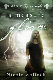 A MEASURE OF GLOOM ebook by Nicole Zoltack