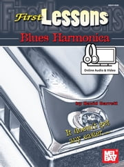 First Lessons Blues Harmonica ebook by David Barrett