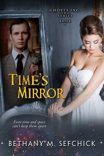 Time's Mirror ebook by Bethany Sefchick