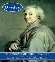 The Poems of John Dryden: Volume Five - 1697-1700 ebook by Paul Hammond,David Hopkins