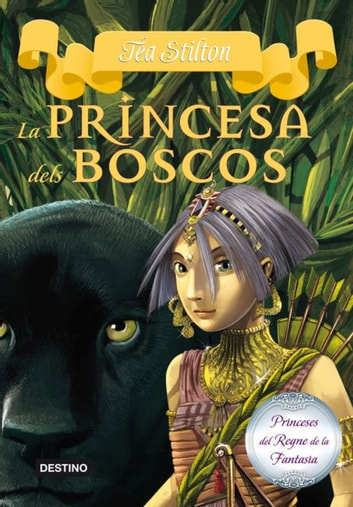 4. La princesa dels boscos ebook by Tea Stilton