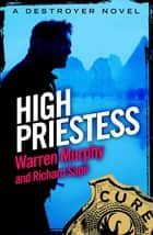 High Priestess - Number 95 in Series ebook by Richard Sapir, Warren Murphy