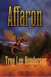 Affaron, #3 ebook by Troy Lee Henderson