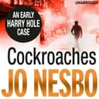 Cockroaches - Harry Hole 2 audiobook by Jo Nesbo