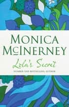 Lola's Secret ebook by Monica McInerney