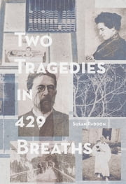 Two Tragedies in 429 Breaths ebook by Susan Paddon